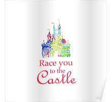 Race You to the Castle Poster