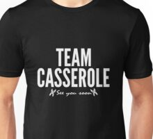 Team Casserole (see you soon) - 12 Monkeys Unisex T-Shirt