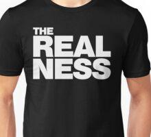 The Realness Unisex T-Shirt