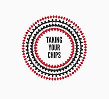 Taking Your Chips Unisex T-Shirt