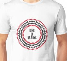 King of Re-Buys Unisex T-Shirt