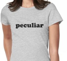 Peculiar Womens Fitted T-Shirt