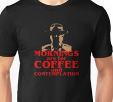 FUNNY Mornings Coffee and Contemplation T-shirt Unisex T-Shirt