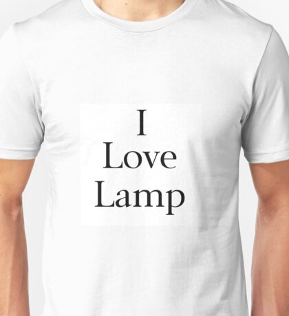 I Love Lamp Unisex T-Shirt