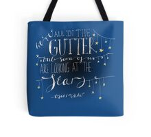 We're all in the gutter. Tote Bag