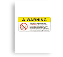 VTEC Warning Sticker, T-shirt, Phone Case Canvas Print