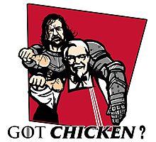 GOT chicken? Photographic Print