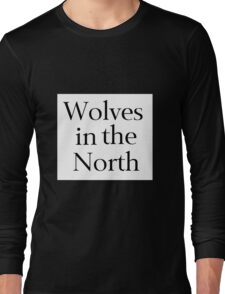 Wolves in the North Long Sleeve T-Shirt