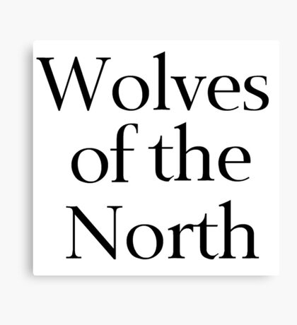 Wolves of the North Canvas Print