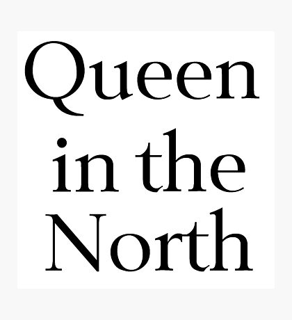 Queen in the North Photographic Print
