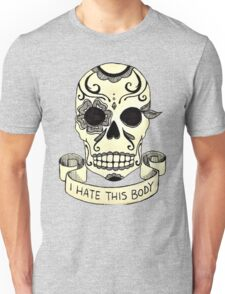 McCafferty - I Hate This Body Unisex T-Shirt