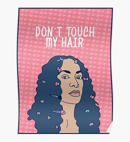 Solange Don't Touch My Hair Poster
