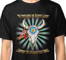 Buffalo Steal Ya Face Standing Rock Sioux Classic T-Shirt