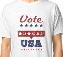 Vote - USA Presidential Election 2016 Classic T-Shirt
