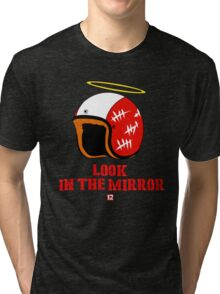 Driver, look in the mirror Tri-blend T-Shirt