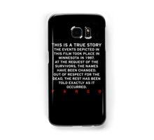 FARGO - THIS IS A TRUE STORY  Samsung Galaxy Case/Skin