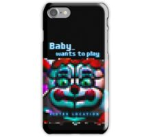 SISTER LOCATION (FNAF) Baby wants to play iPhone Case/Skin