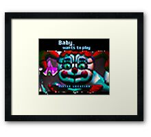 SISTER LOCATION (FNAF) Baby wants to play Framed Print