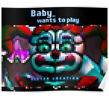 SISTER LOCATION (FNAF) Baby wants to play Poster