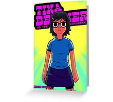 Tina vs. the Universe Greeting Card