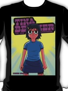 Tina vs. the Universe T-Shirt