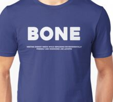 STRICTLY FOR MY BONIES Unisex T-Shirt