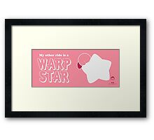 My Other Ride is a Warp Star Framed Print