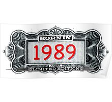 Born In 1989 - Limited Edition Poster