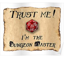 Trust me! I'm the Dungeon Master Poster