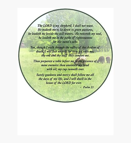 Psalm 23 The Lord Is My Shepherd Photographic Print