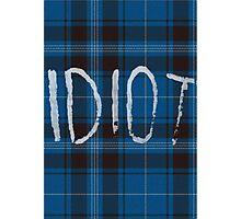 IDIOT (Blue flannel) Photographic Print