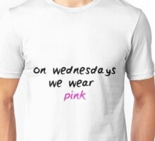 On Wednesday We Wear Pink Unisex T-Shirt