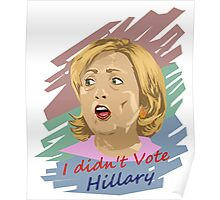 The Election - hillary Poster
