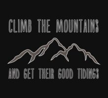 Climb the Mountains and Get Their Good Tidings Baby Tee