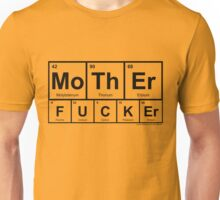 MoThEr FUCKEr Unisex T-Shirt