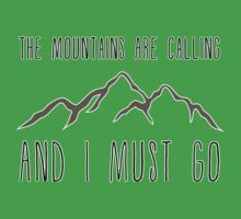 The Mountains Are Calling and I Must Go One Piece - Short Sleeve
