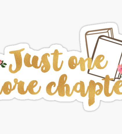 Just one more chapter <3 Sticker