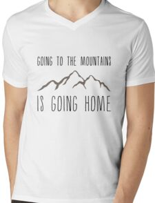 Going to the Mountains is Going Home Mens V-Neck T-Shirt