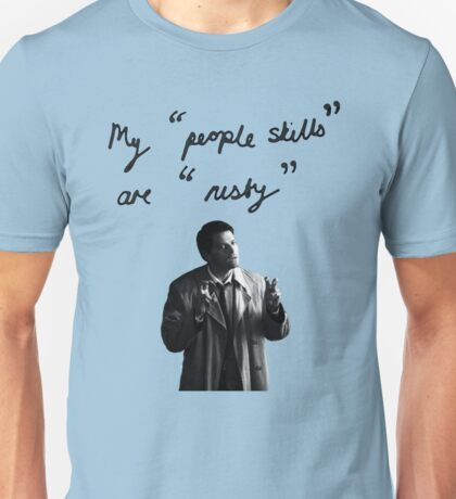 "My ""people skills"" are ""rusty"" Unisex T-Shirt"