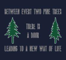 Between Every Two Pine Trees Kids Tee
