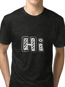 "Hand-drawn word ""Hi!"" Tri-blend T-Shirt"