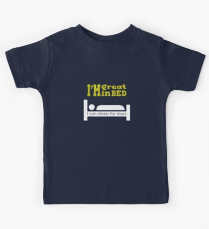 Great in bed Kids Tee