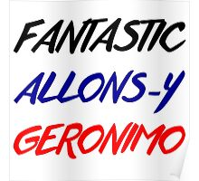 Doctor Who - Fantastic, Allons-y, Geronimo Poster