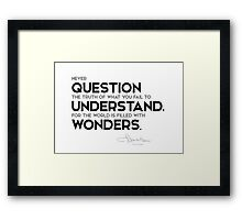 question the truth, understand wonders - l. frank baum Framed Print