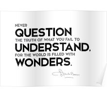 question the truth, understand wonders - l. frank baum Poster