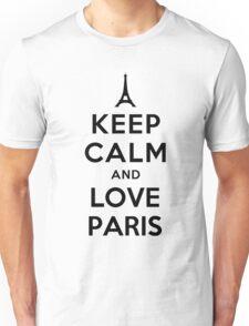 KEEP CALM AND LOVE PARIS Unisex T-Shirt