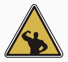 MUSCLE DUDE CAUTION SIGNAL by NOTASTE