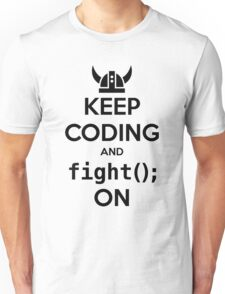 Vikings: Keep on coding Unisex T-Shirt