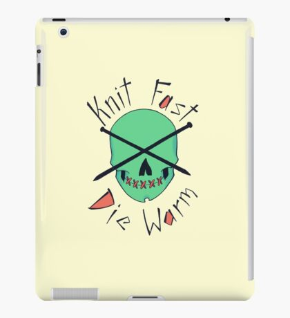 Knit Fast, Die Warm iPad Case/Skin
