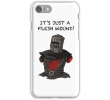 It's just a flesh wound iPhone Case/Skin